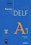 Reussir le DELF A1 Podręcznik +CD