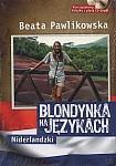 Blondynka na językach Niderlandzki Europejski + CD mp3 Książka+CD (mp3)