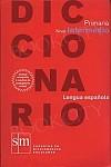 Diccionario lengua espańola, primaria, nivel intermedio