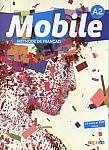 Mobile A2 Podręcznik + ćwiczenia na CD-rom