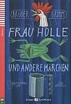 Frau Holle und andere Märchen (poziom A1) Książka+CD