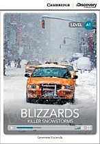 Blizzards: Killer Snowstorms (poziom A1) Book with Online Access