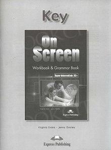 On Screen Upper-Intermediate B2+ Klucz Zeszyt ćwiczeń (Workbook & Grammar Book)