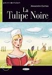 Tulipe Noire (Niveau 1) Livre + CD audio