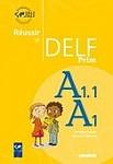 Réussir le DELF prim' A1-A1.1–nowa edycja Książka