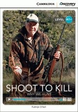 Shoot to Kill: Why We Hunt Book with Online Access