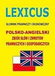 LEXICUS Słownik prawniczy i ekonomiczny polsko-angielski