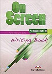 On Screen Pre-Intermediate B1 Writing Book
