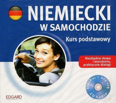 Niemiecki w samochodzie Kurs podstawowy CD-Audio