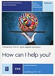 How can I help you Tom 6(kwalifikacja T.11 i T.12) Podręcznik