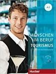 Menschen im Beruf. Tourismus A2 Podręcznik + Płyta Audio CD (1 szt.)