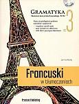 Francuski w tłumaczeniach. Gramatyka 3 Książka + CD mp3