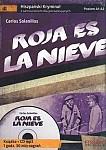 Roja es la nieve. Hiszpański Samouczek z kryminałem Książka + CD mp3