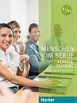 Menschen im Beruf. Schreibtraining B1-B2 Kursbuch
