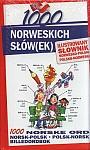 1000 norweskich słówek Ilustrowany słownik norwesko-polski polsko-norweski