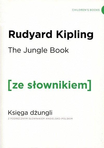 The Jungle Book Księga Dżungli (poziom A2/B1) Książka ze słownikiem