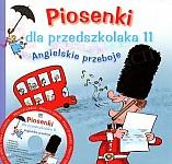 Piosenki dla przedszkolaka 11 Angielskie przeboje Książka+CD