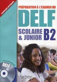 DELF Scolaire & Junior B2 Podręcznik + CD