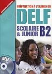 DELF Scolaire & Junior B2 podręcznik +CD