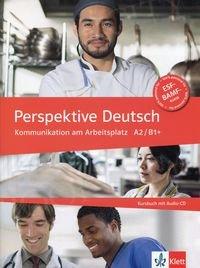 Perspektive Deutsch A2/B1+ Kursbuch mit Audio CD