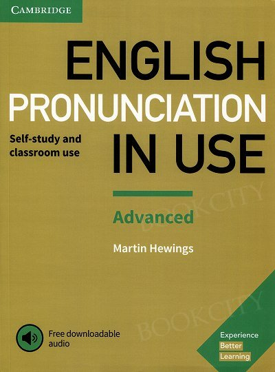 English Pronunciation in Use: Advanced Book with Answers and Downloadable Audio