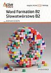 Word Formation B2. Słowotwórstwo B2
