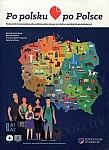 Po polsku po Polsce Podręcznik do nauczania jezyka polskiego jako obcego oraz kultury polskiej dla początkujących
