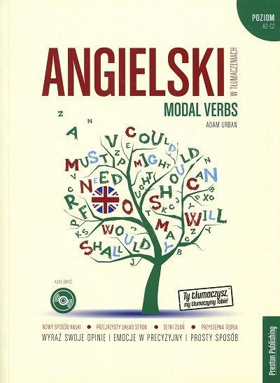 Angielski w tłumaczeniach. Modal verbs Książka + CD mp3