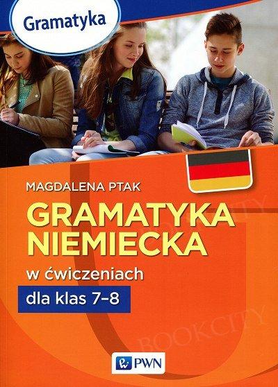 Gramatyka niemiecka w ćwiczeniach dla klas 7-8
