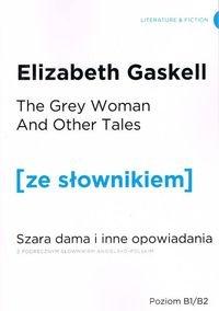 Szara Dama i inne opowiadania wersja angielska z podręcznym słownikiem angielsko-polskim