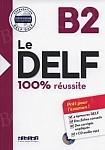Le DELF 100% réussite B2 Książka + CD mp3