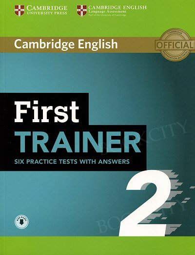 First Trainer (FCE) 2 Six Practice Tests with Answers & Audio Download