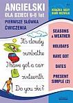 Angielski dla dzieci. Pierwsze słówka Ćwiczenia 6-8 lat