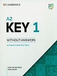 A2 Key 1 for the Revised 2020 Exam Authentic Practice Tests without Answers