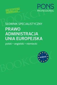 Słownik specjalistyczny Prawo Administracja Unia Europejska Polski/Angielski/Niemiecki Książka