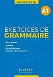 En Contexte Exercices de Grammaire A1 podręcznik