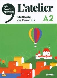 L'atelier 2 Podręcznik + DVD-ROM