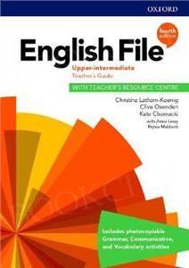 English File Upper-Intermediate (4th Edition) Teacher's Guide with Teacher's Resource Centre