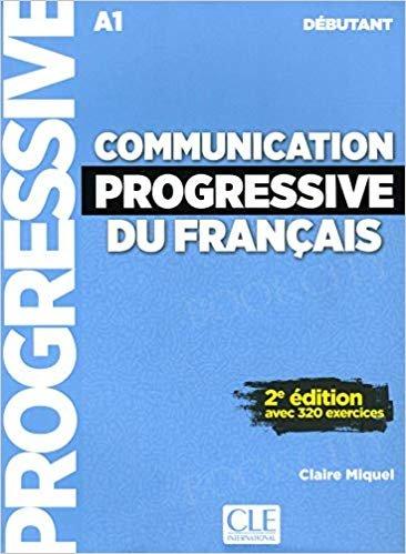 Communication progressive du français Niveau Débutant podręcznik