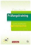 Prüfungstraining Goethe-Zertifikat B2 (2019) Lehrbuch + audio online