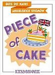 Quiz do nauki angielskich idiomów Piece of cake
