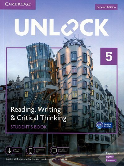 Unlock 5: Reading, Writing, & Critical Thinking Student's Book Mob App and Online Workbook w/ Downloadable Video