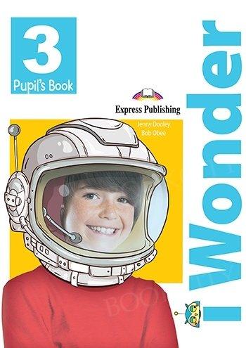 I Wonder 3 Pupil's Book + I-ebook