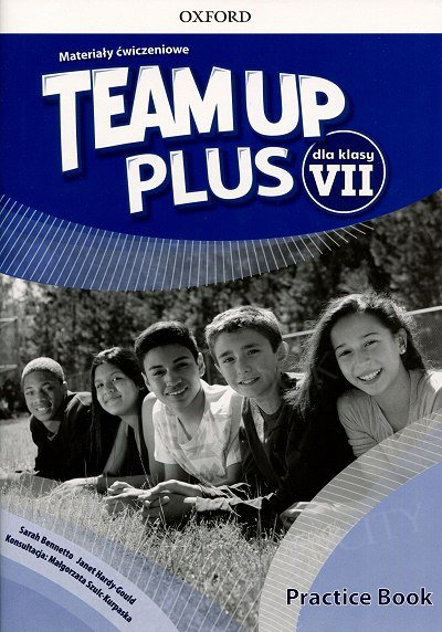 Team Up Plus klasa 7 Materiały ćwiczeniowe z kodem dostępu do Online Practcie