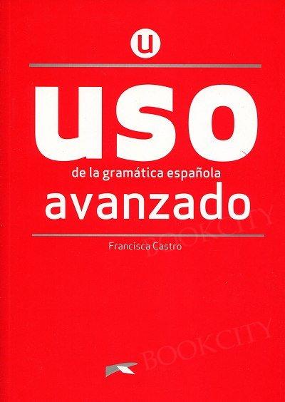 Uso de la gramatica - avanzado edición 2020 Podręcznik + klucz online