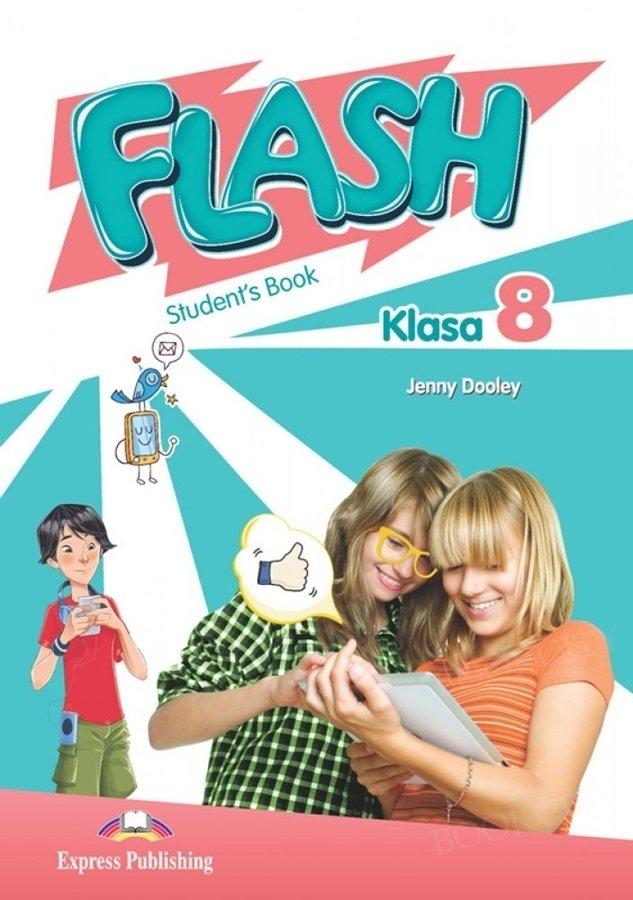 Flash Klasa 8 Student's Book (Podręcznik wieloletni)