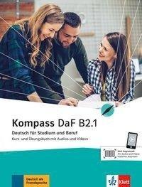 Kompass DaF B2.1 Kurs- und Übungsbuch mit Audios und Videos