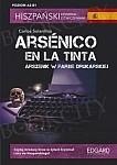 Arsénico en la tinta - Arszenik w farbie drukarskiej Książka + audio online