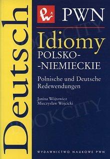 Idiomy polsko-niemieckie. Polnishe und Deutsche Redewendungen