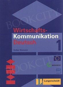 Wirtschaftskommunikation Deutsch 1 Lehrbuch